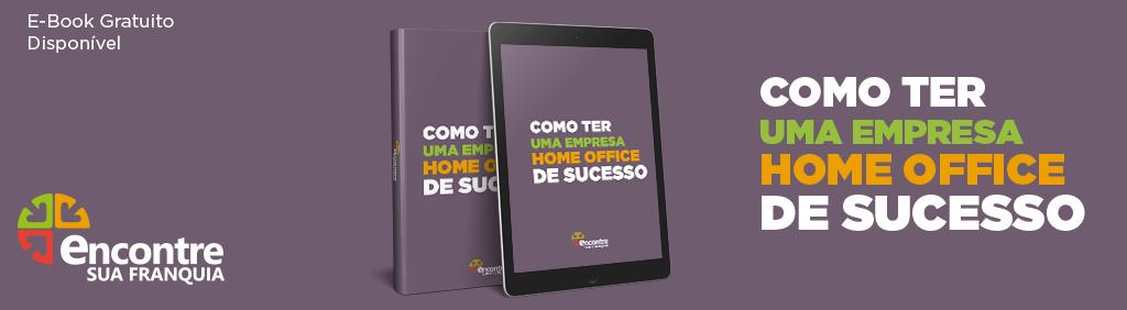 ebook como ter uma empresa home office de sucesso