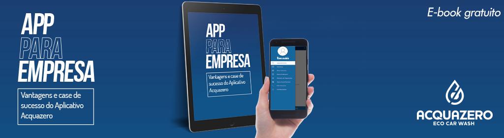 """E-book """"App para empresa: vantagens e case de sucesso do Aplicativo Acquazero""""."""